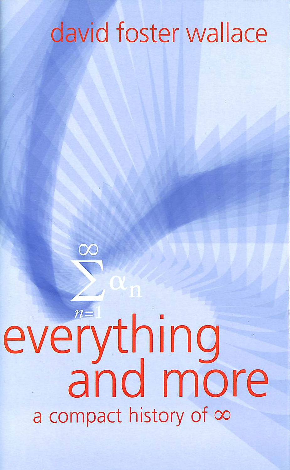 Image for Everything and More: A Compact History of [Infinity Symbol]