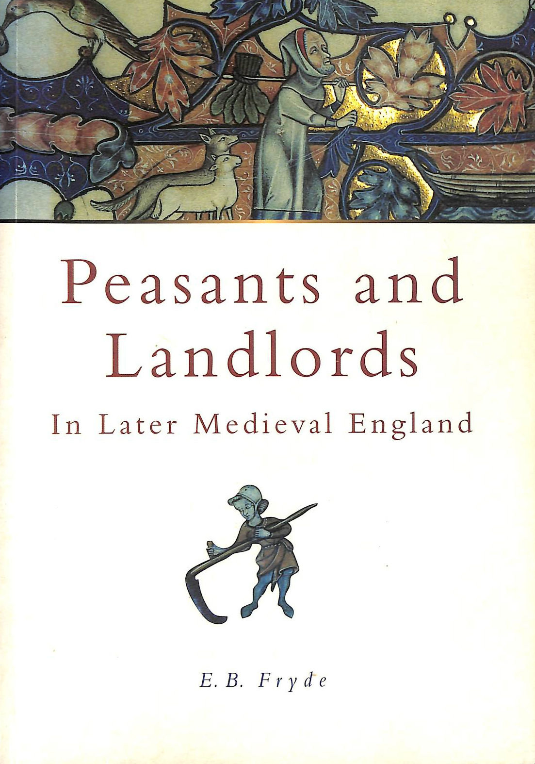 Image for Peasants and Landlords in Later Medieval England (Sutton History Paperbacks)