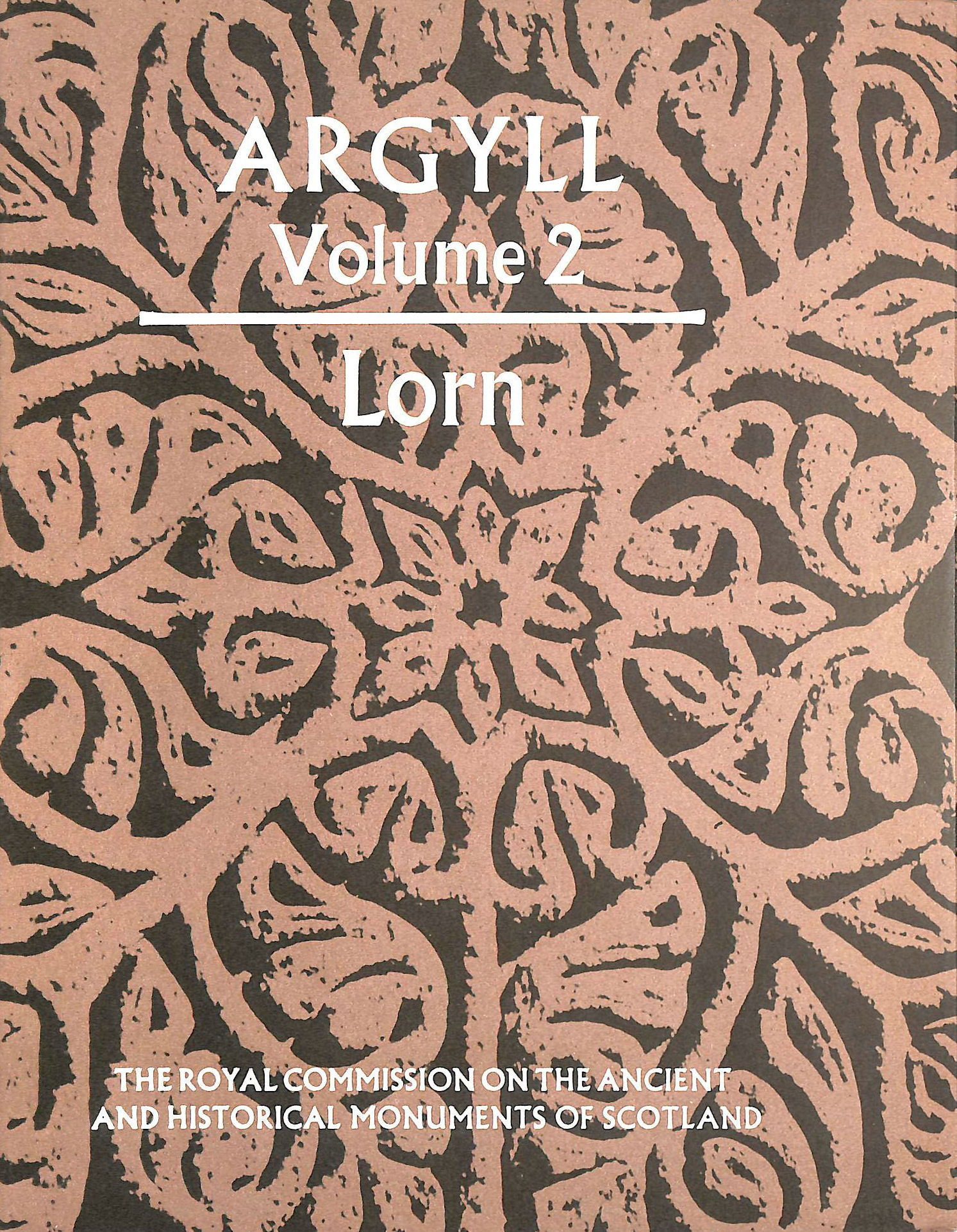 Image for Inventory of the Ancient Monuments: Argyll v.2: Argyll Vol 2