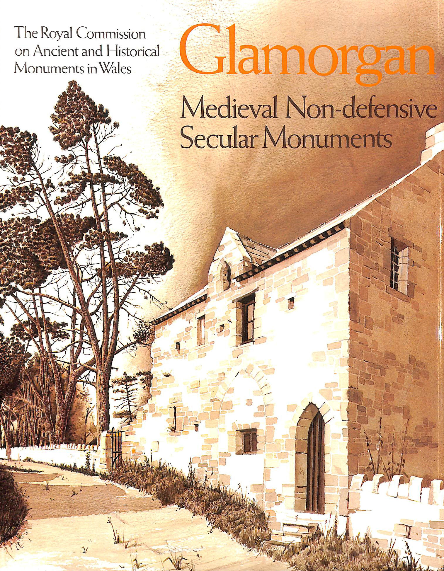Image for An Inventory of the Ancient Monuments in Glamorgan:, vol.3 Medieval Secular Monuments, part 2: non-defensive