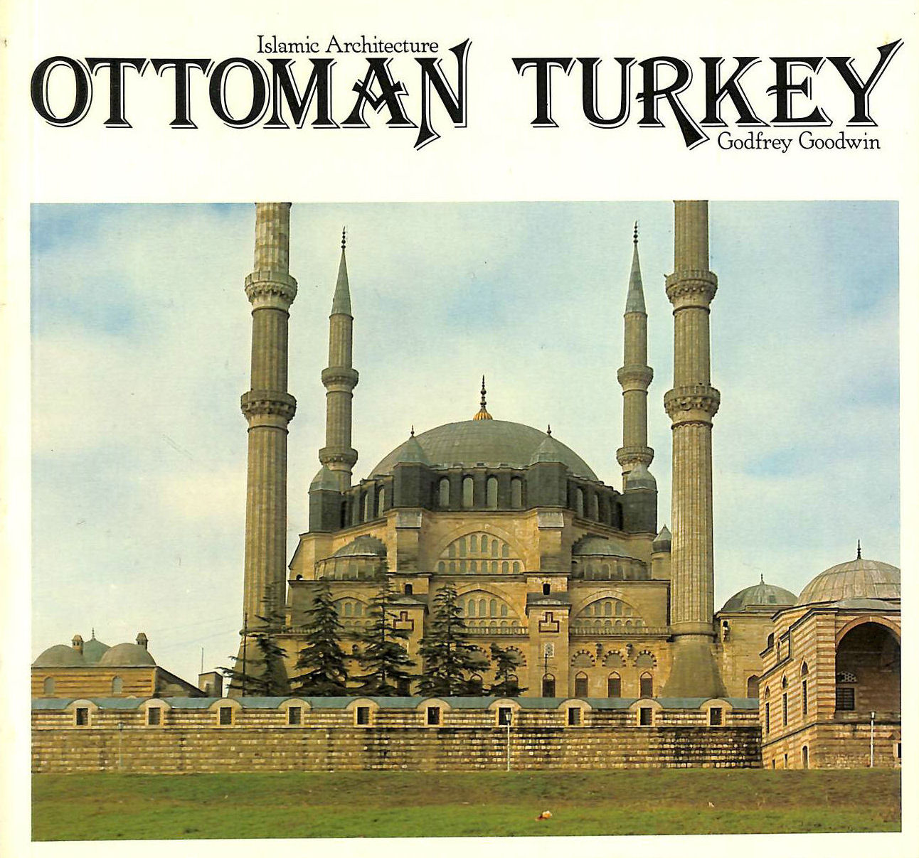 Image for Ottoman Turkey (Islamic Architecture S.)
