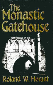 Image for The Monastic Gatehouse
