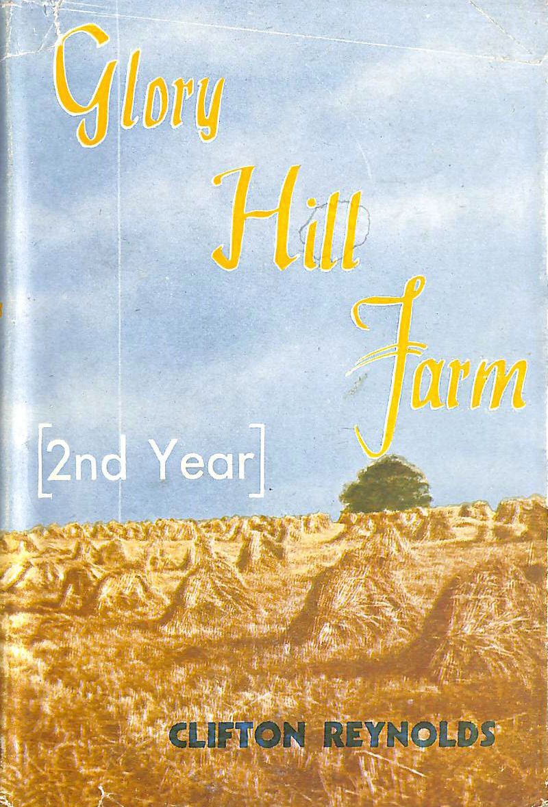 Image for Glory Hill Farm Second Year
