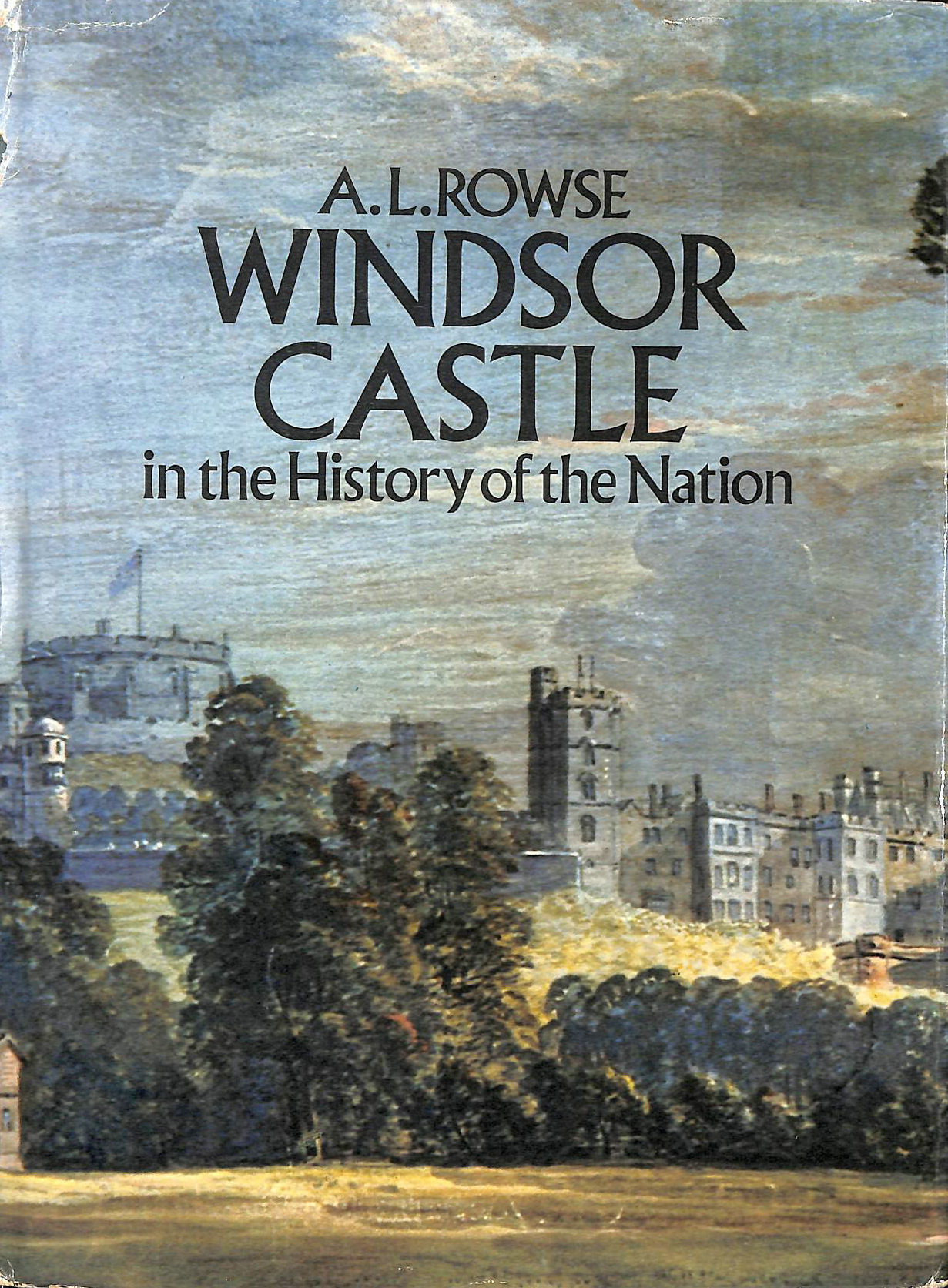 Image for Windsor Castle in the History of the Nation