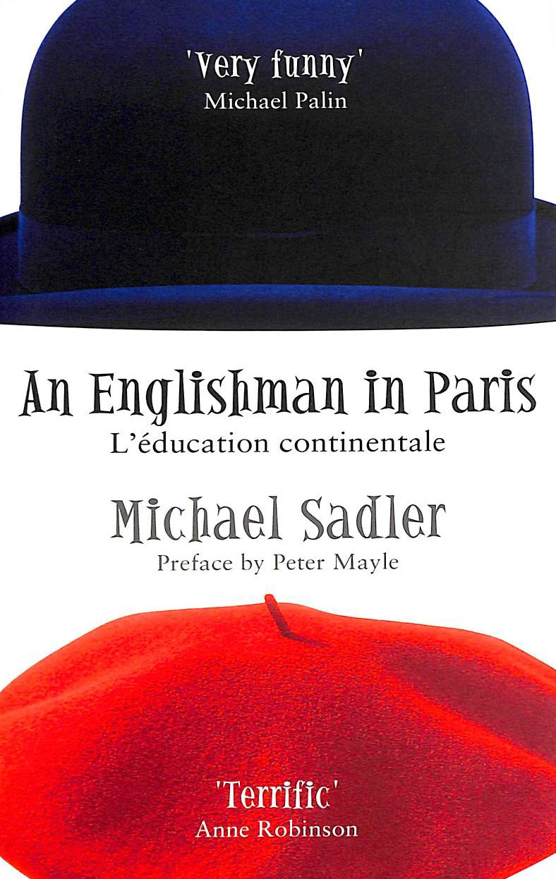 Image for An Englishman In Paris: L'education Continentale