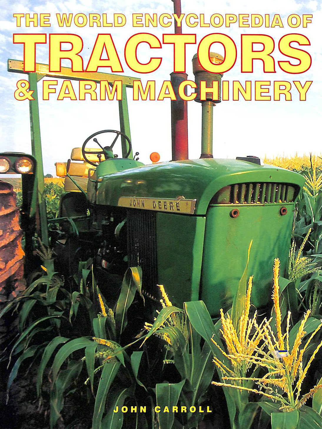 Image for The World Encyclopedia of Tractors and Farm Machinery
