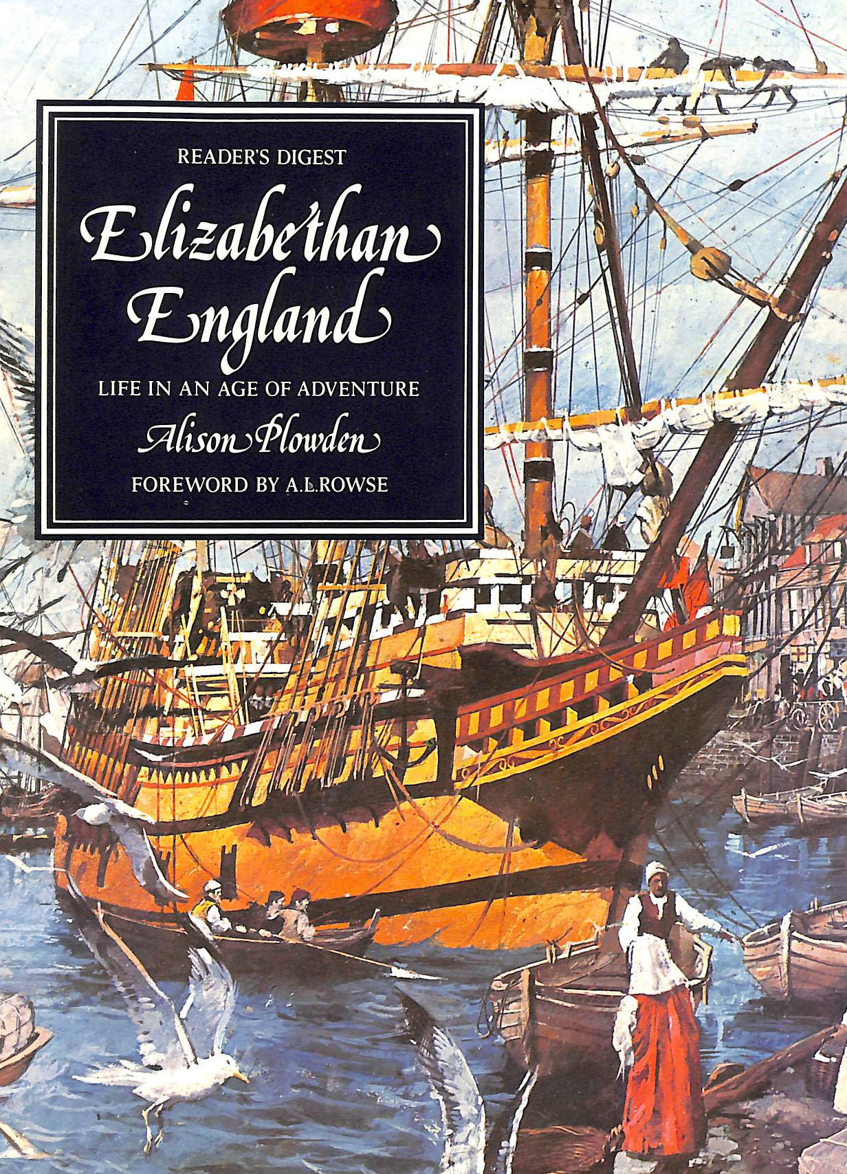Image for Elizabethan England: Life is an Age of Adventure