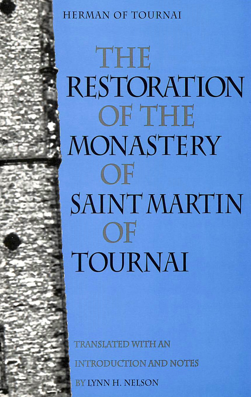 Image for Restoration of the Monastery of Saint Martin of Tournai (Medieval Texts in Translation) (Medieval Texts in Translation (Paperback))