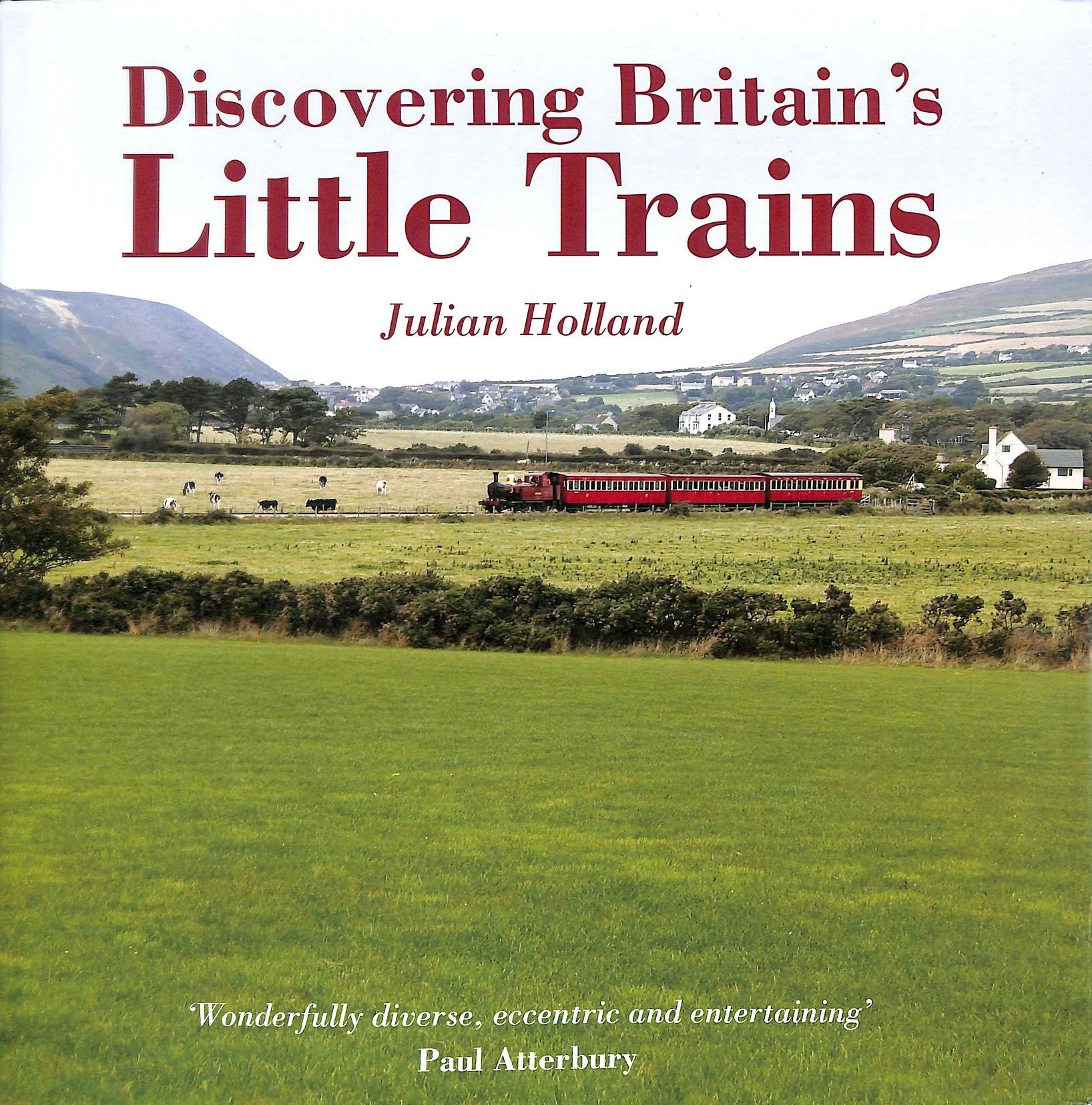 Image for Discovering Britain's Little Trains (AA Illustrated Reference)