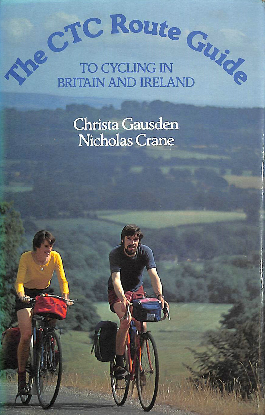 Image for Cyclists' Touring Club Route Guide to Cycling in Great Britain and Ireland