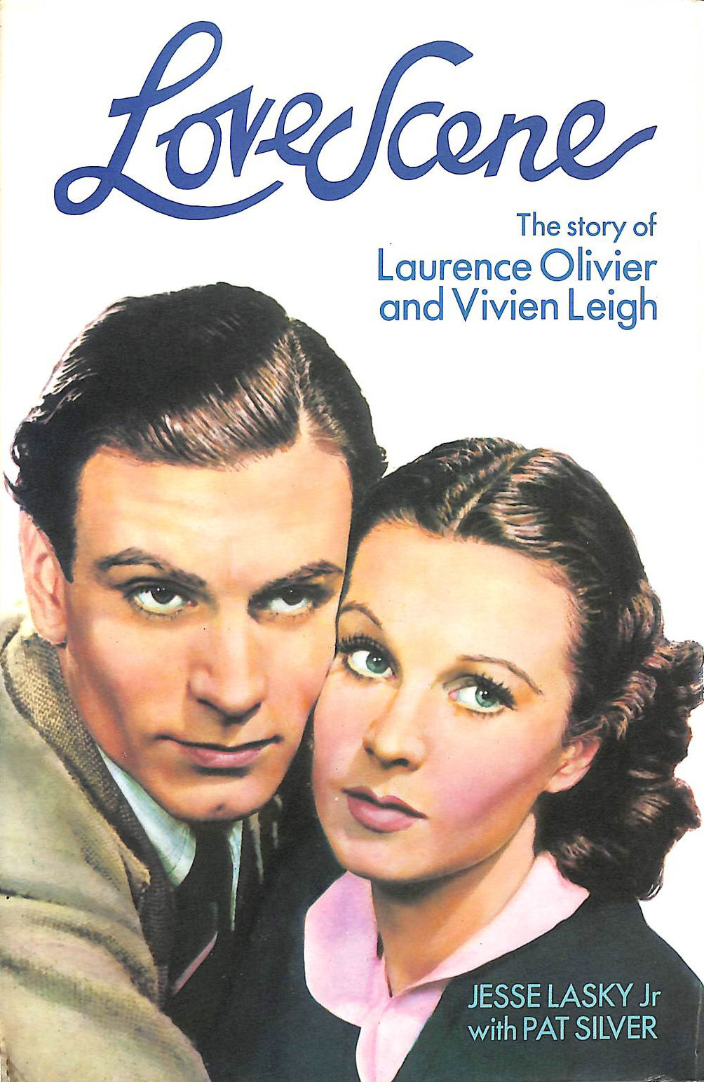 Image for Love Scene: The story of Laurence Olivier and Vivien Leigh