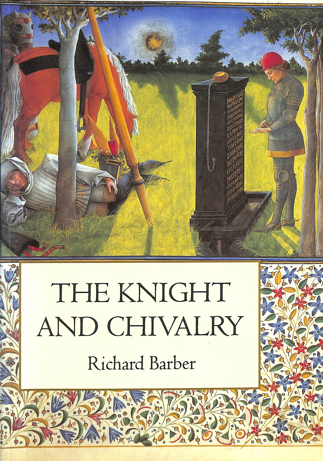 Image for The Knight and Chivalry: Revised edition (0)