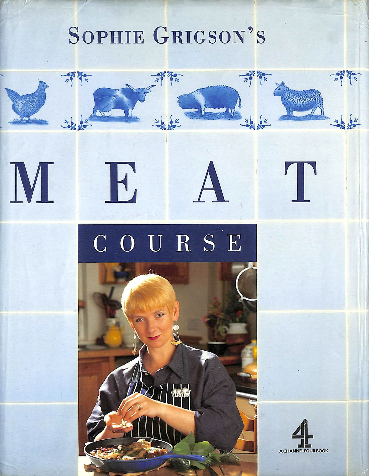 Image for Sophie Grigson's Meat Course (A Channel Four book)