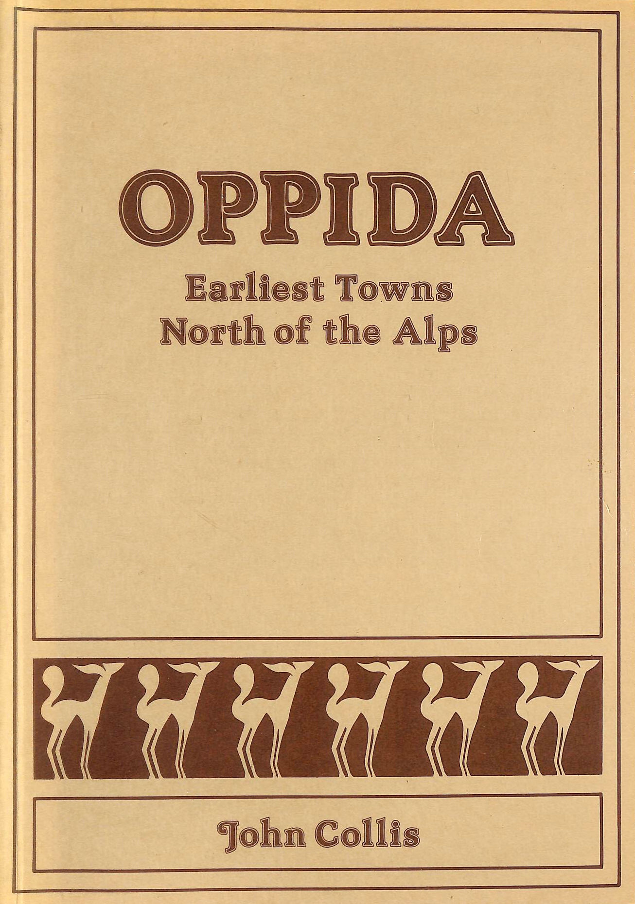 Image for Oppida: Earliest Towns North of the Alps