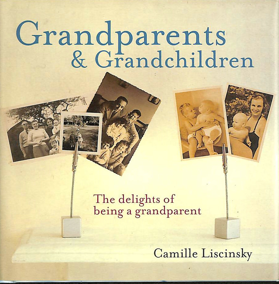Image for Grandparents and Grandchildren: The Delights of Being a Grandparent (Gift Book)