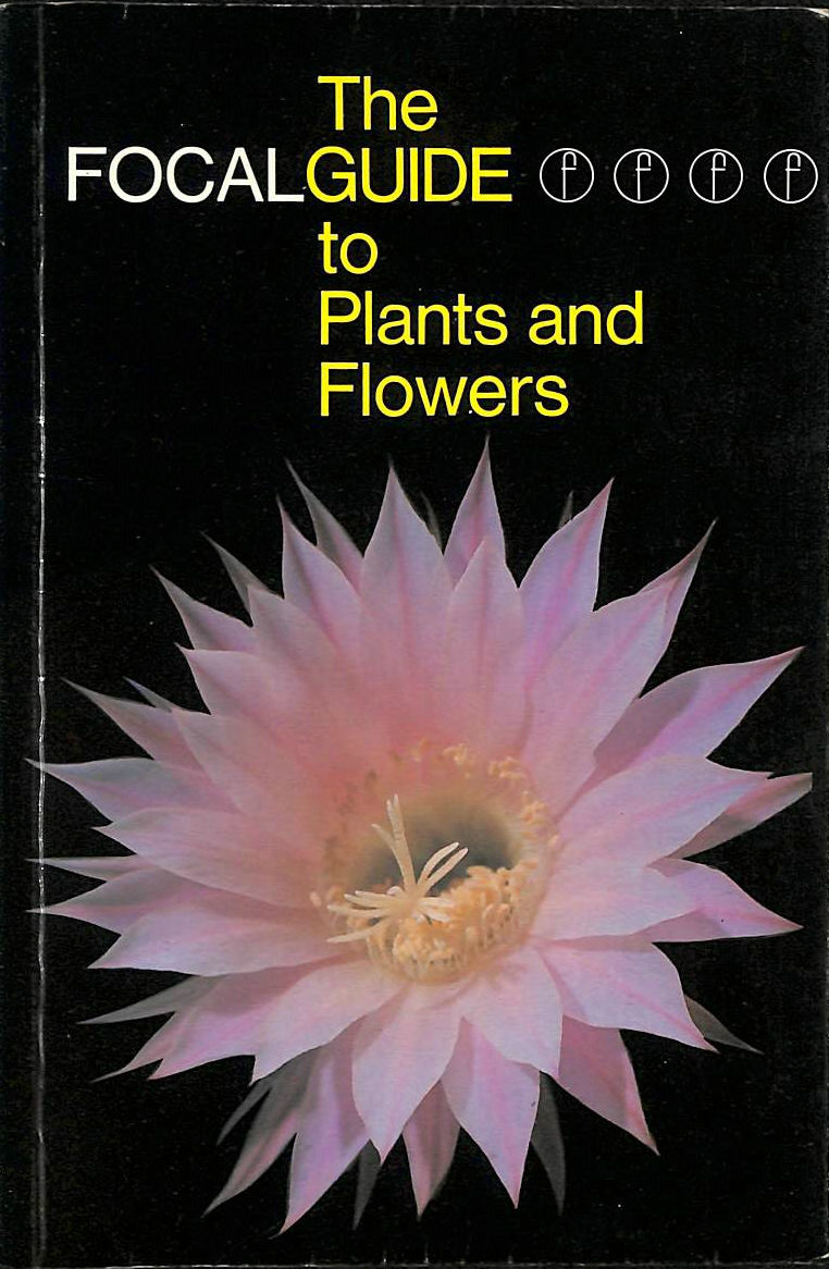 Image for Focalguide to Plants and Flowers