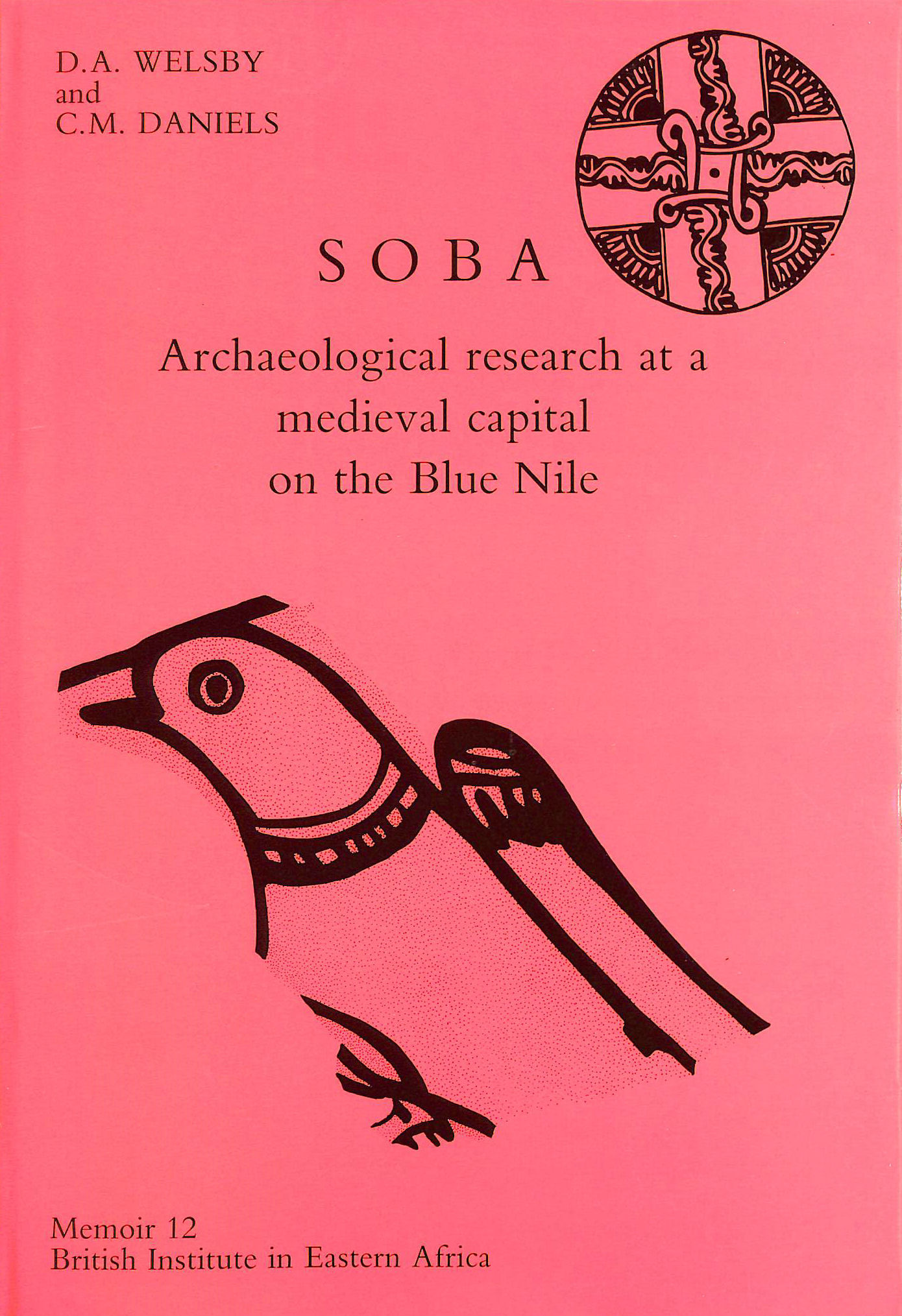 Image for Soba: Archaeological Research at a Mediaeval Capital on the Blue Nile (Memoirs S.)