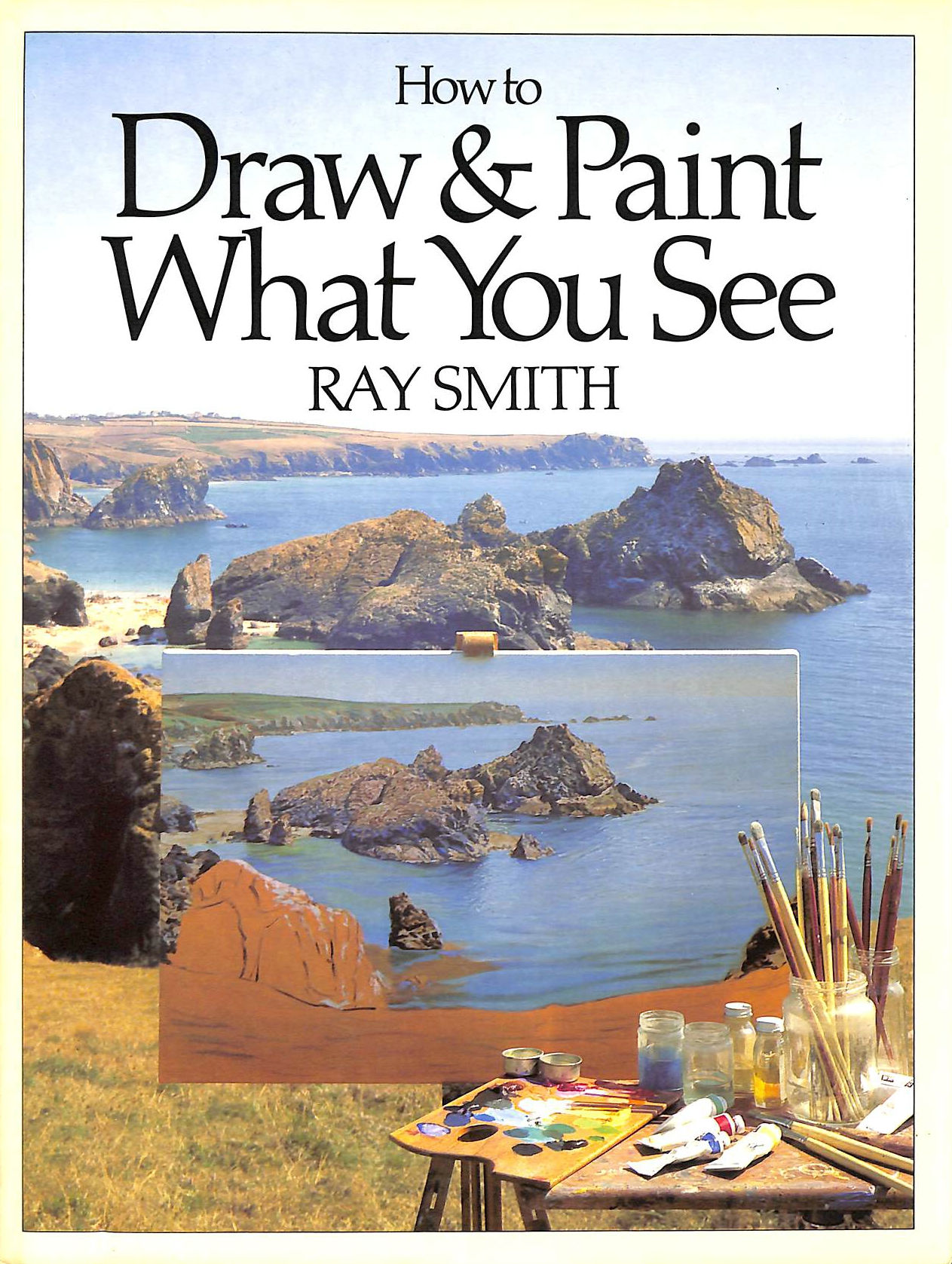 Image for How to Draw and Paint What You See