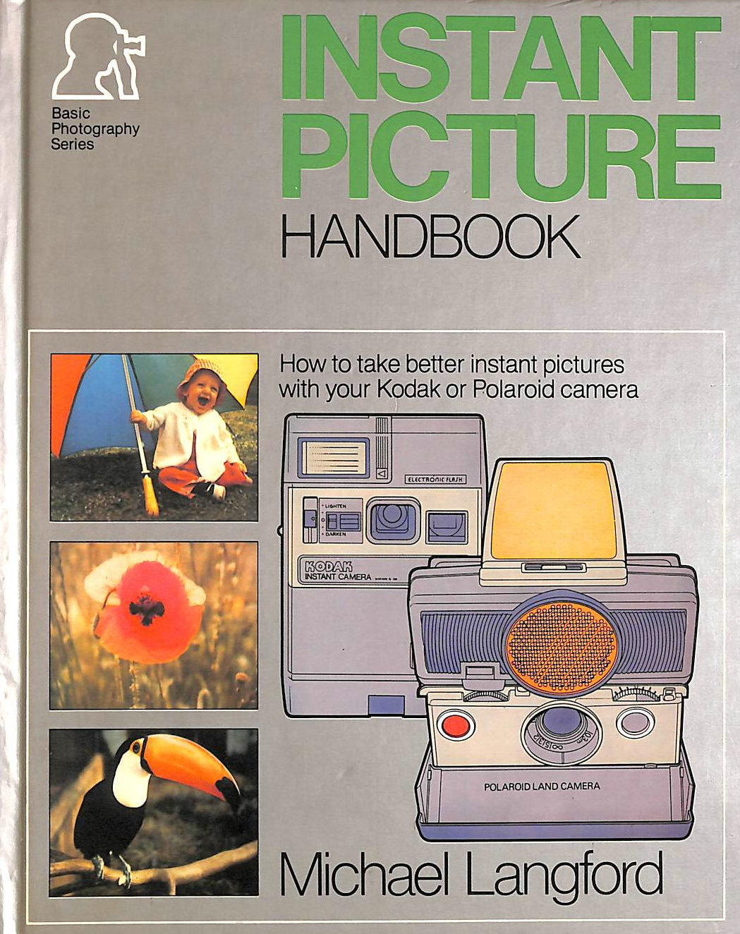 Image for Instant Picture Handbook (Basic photography series)