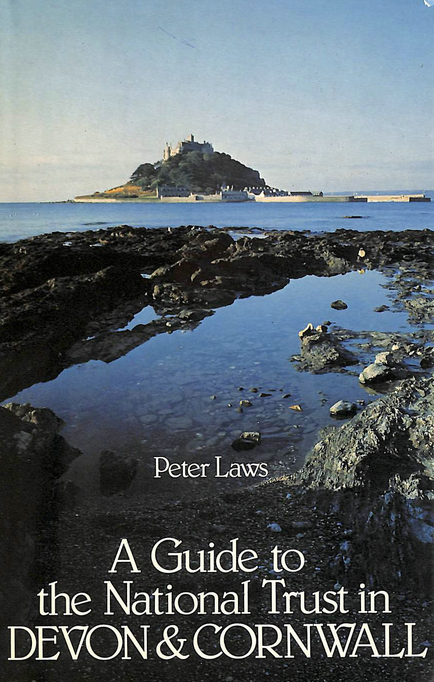 Image for A Guide to the National Trust in Devon and Cornwall