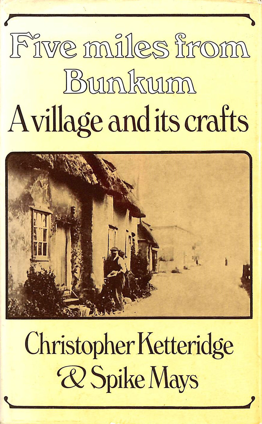 Image for Five Miles from Bunkum: Village and Its Crafts
