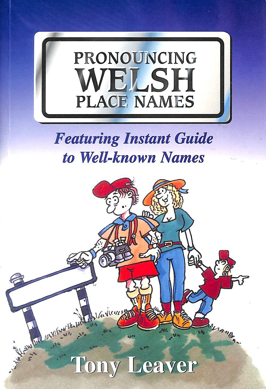 Image for Pronouncing Welsh Place Names