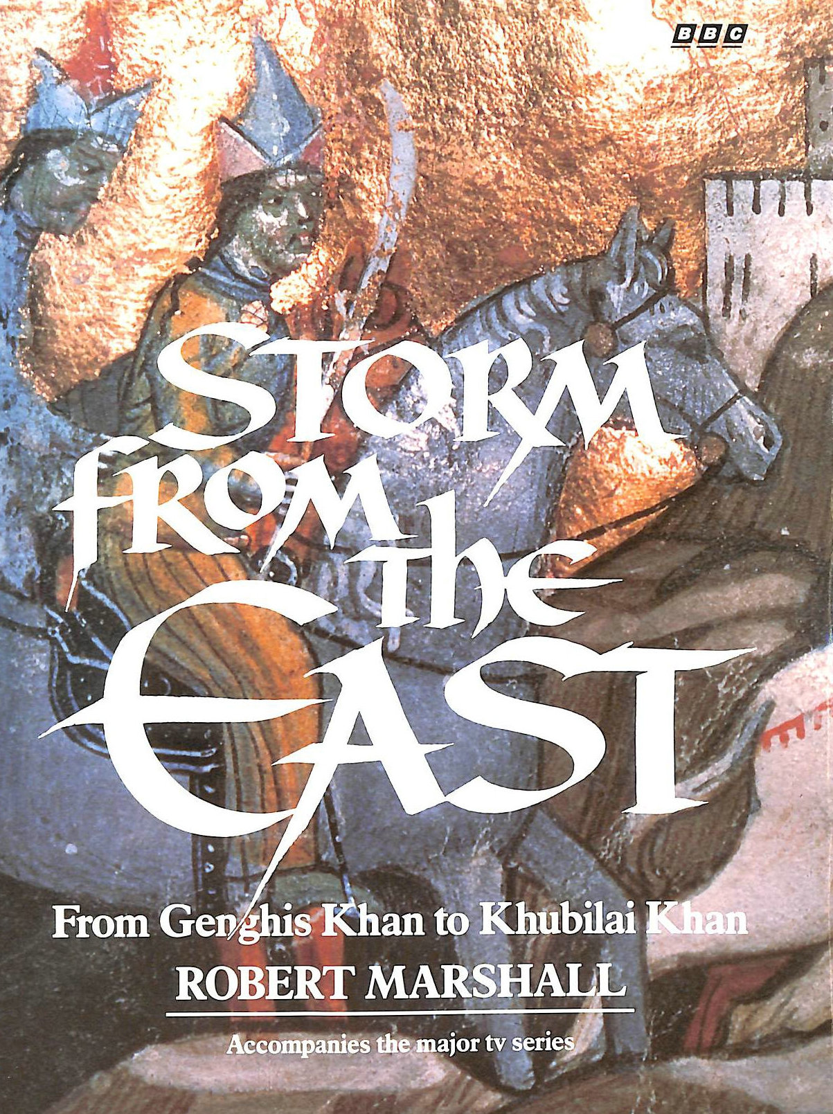 Image for Storm from the East: From Genghis Khan to Khubilai Khan