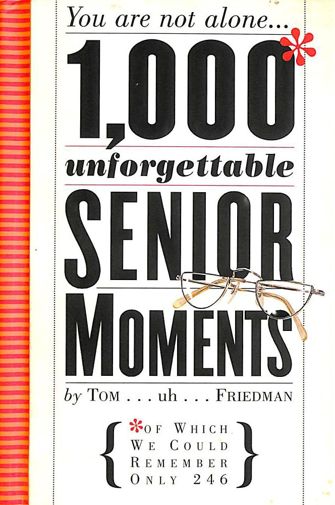 Image for 1000 Unforgettable Senior Moments