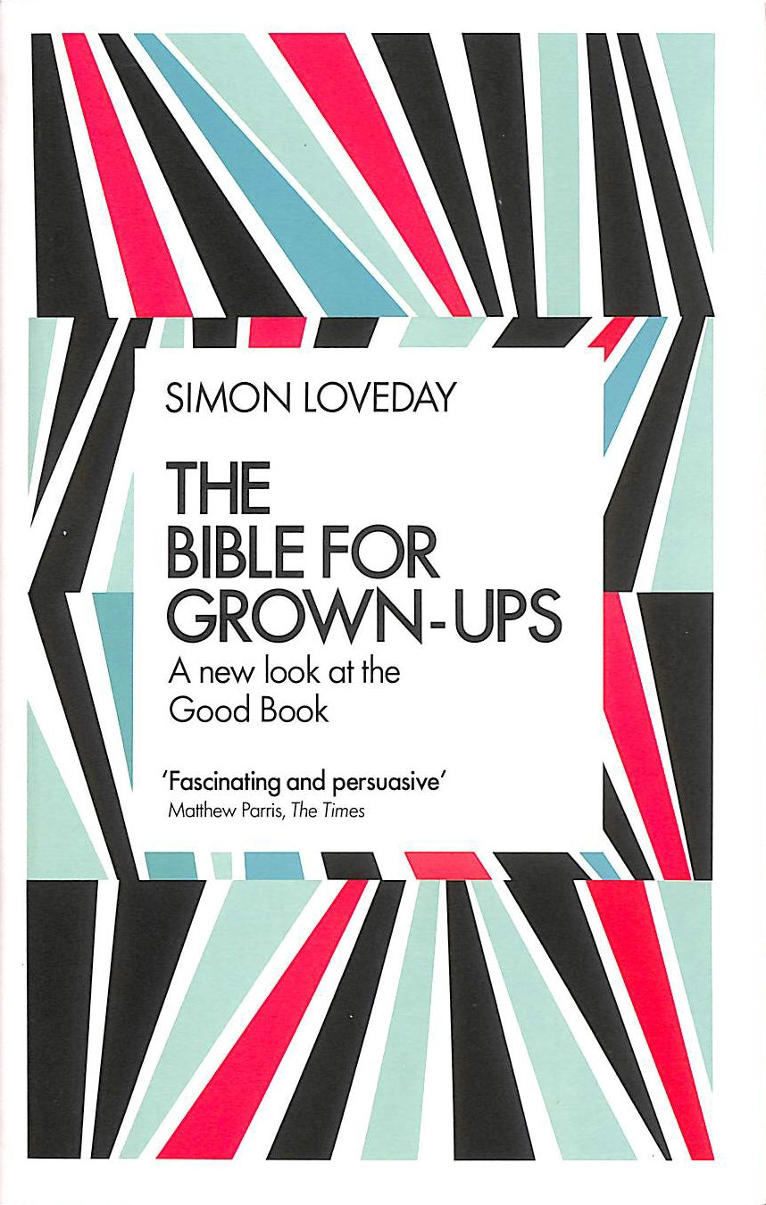 Image for The Bible for Grown-Ups: A New Look at the Good Book