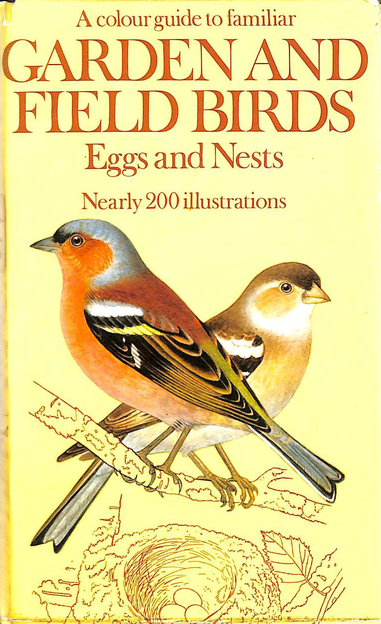 Image for A Colour Guide to Familiar Garden and Field Birds, Eggs and Nests