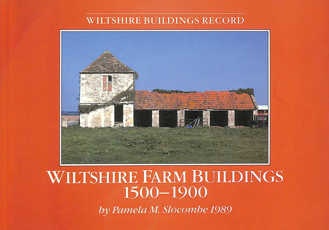 Image for Wiltshire Farm Buildings 1500 - 1900
