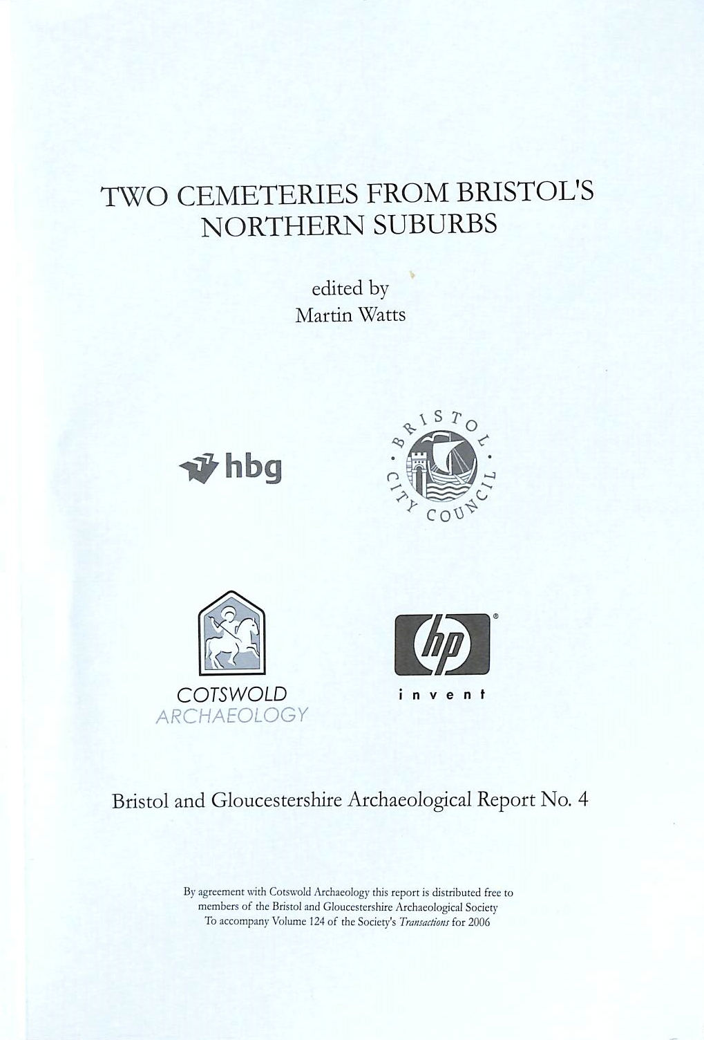 Image for Two Cemeteries from Bristol's Northern Suburbs (Bristol and Gloucestershire Archaeological Report)