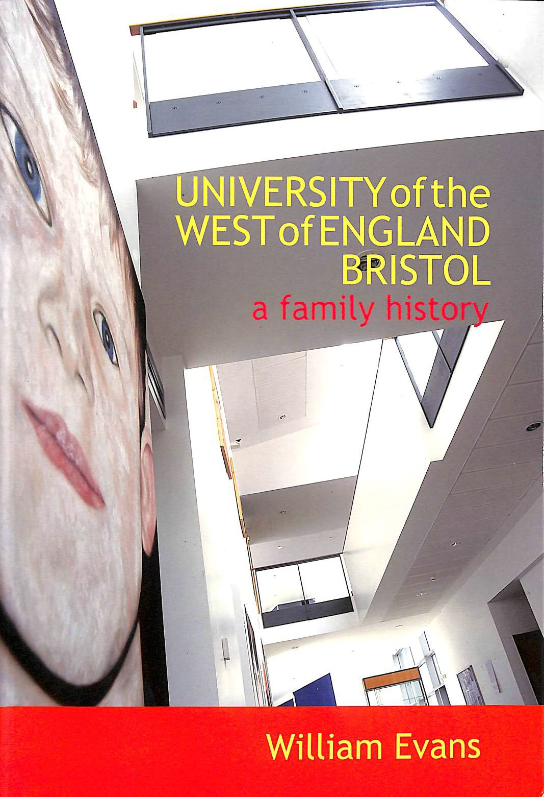 Image for University of the West of England Bristol. A Family History.