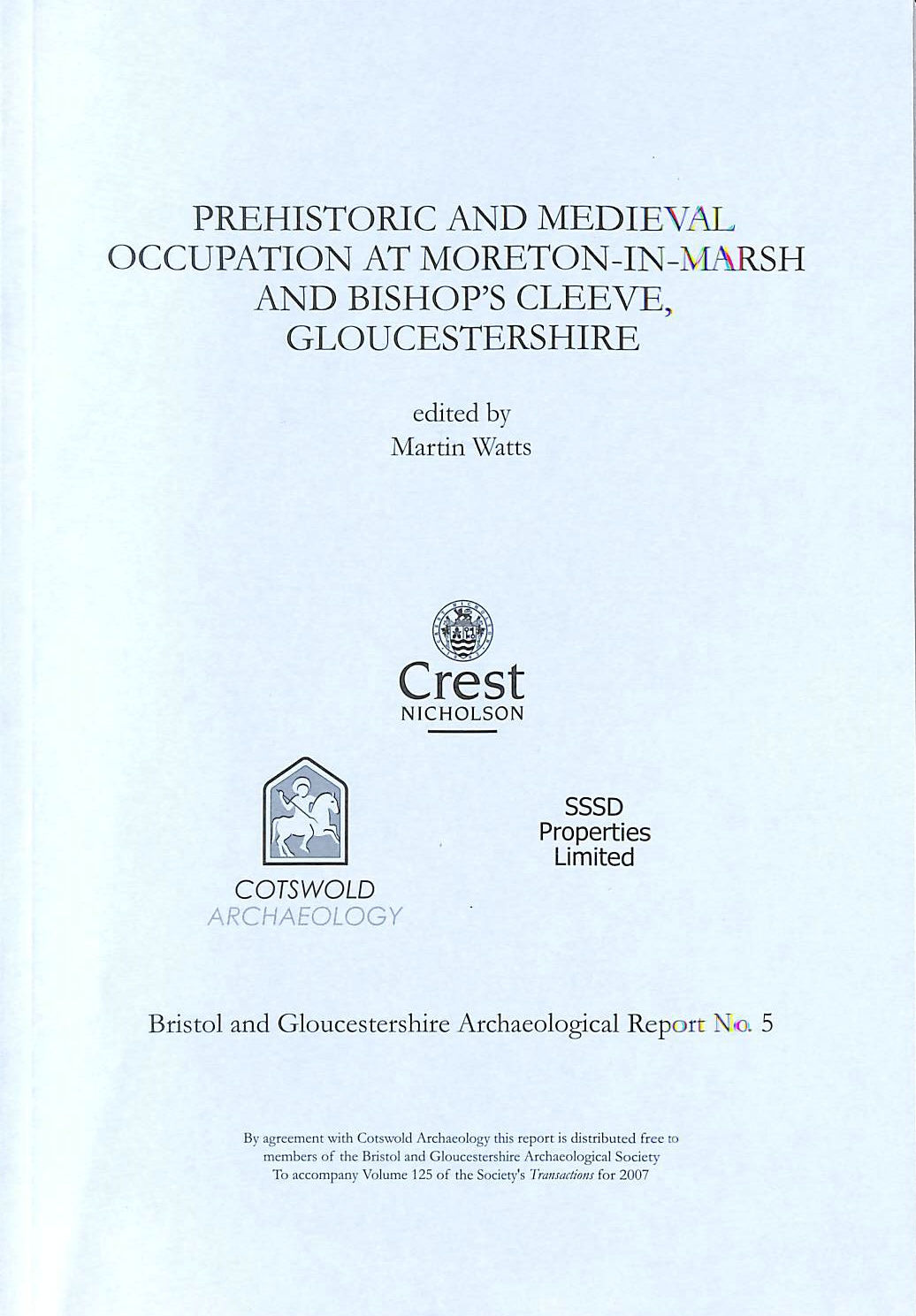 Image for Prehistoric and Medieval Occupation at Moreton-in-Marsh and Bishop's Cleeve, Gloucestershire (Bristol and Gloucestershire Archaeological Report)