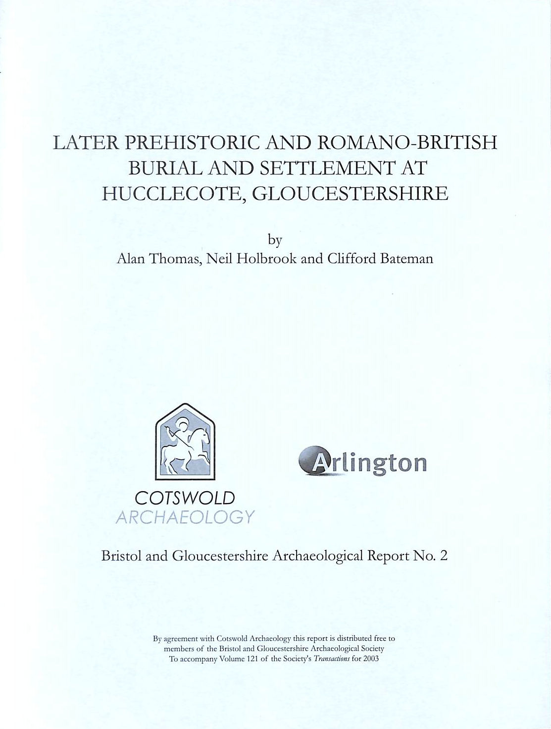 Image for Later Prehistoric and Romano-British Burial and Settlement at Hucclecote, Gloucestershire