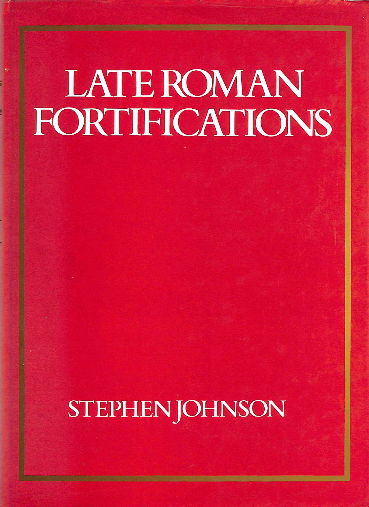 Image for Late Roman Fortifications
