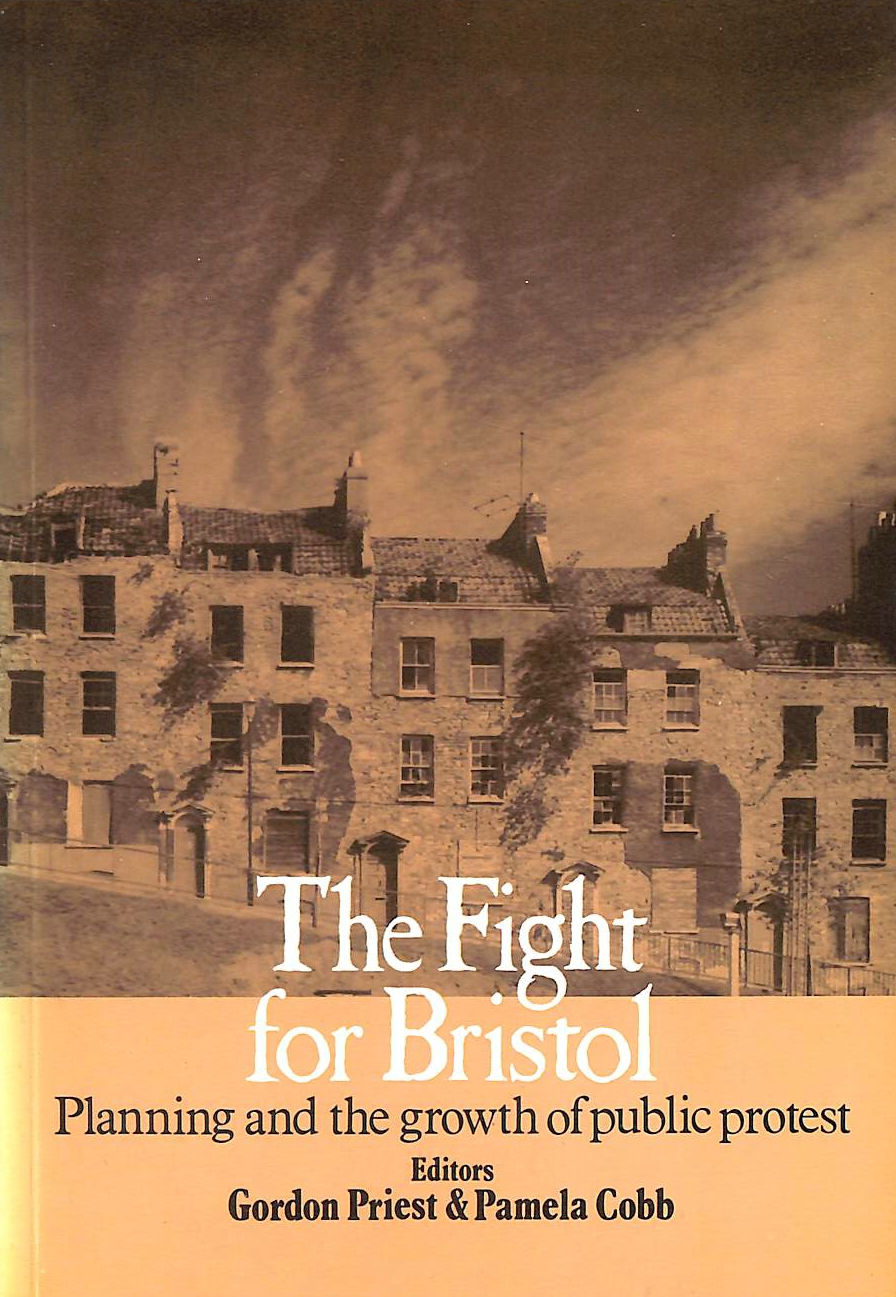 Image for Fight for Bristol: Planning and the Growth of Public Protest