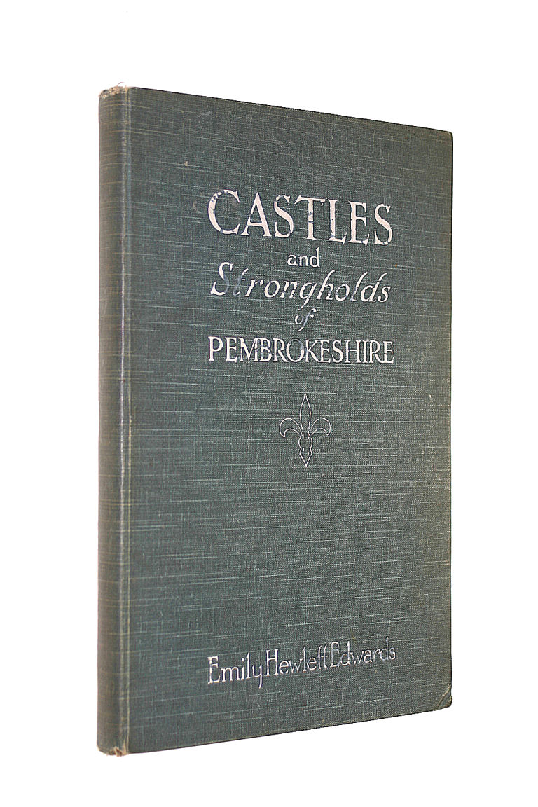 Image for Castles and Strongholds of Pembrokeshire. Illustrations from photographs by WM Marriot Dodson.