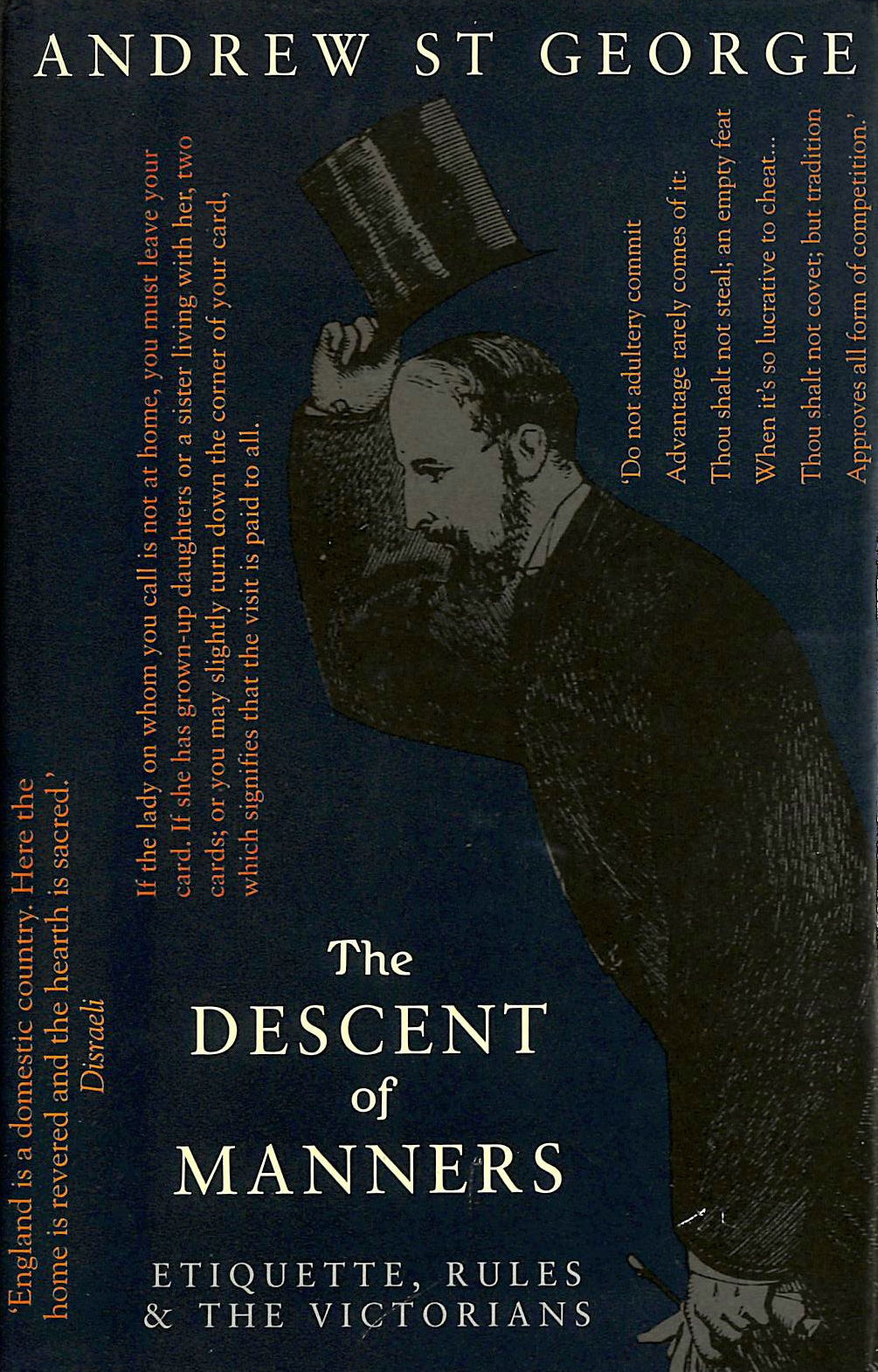 Image for The Descent of Manners: Etiquette, Rules and the Victorians