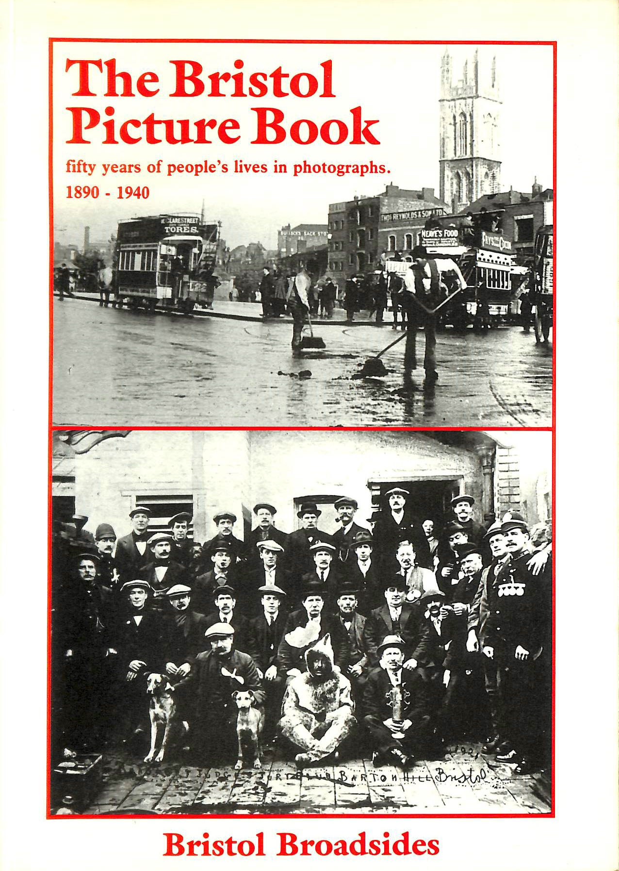 Image for Bristol Picture Book: Fifty Years of Peoples' Lives in Photographs