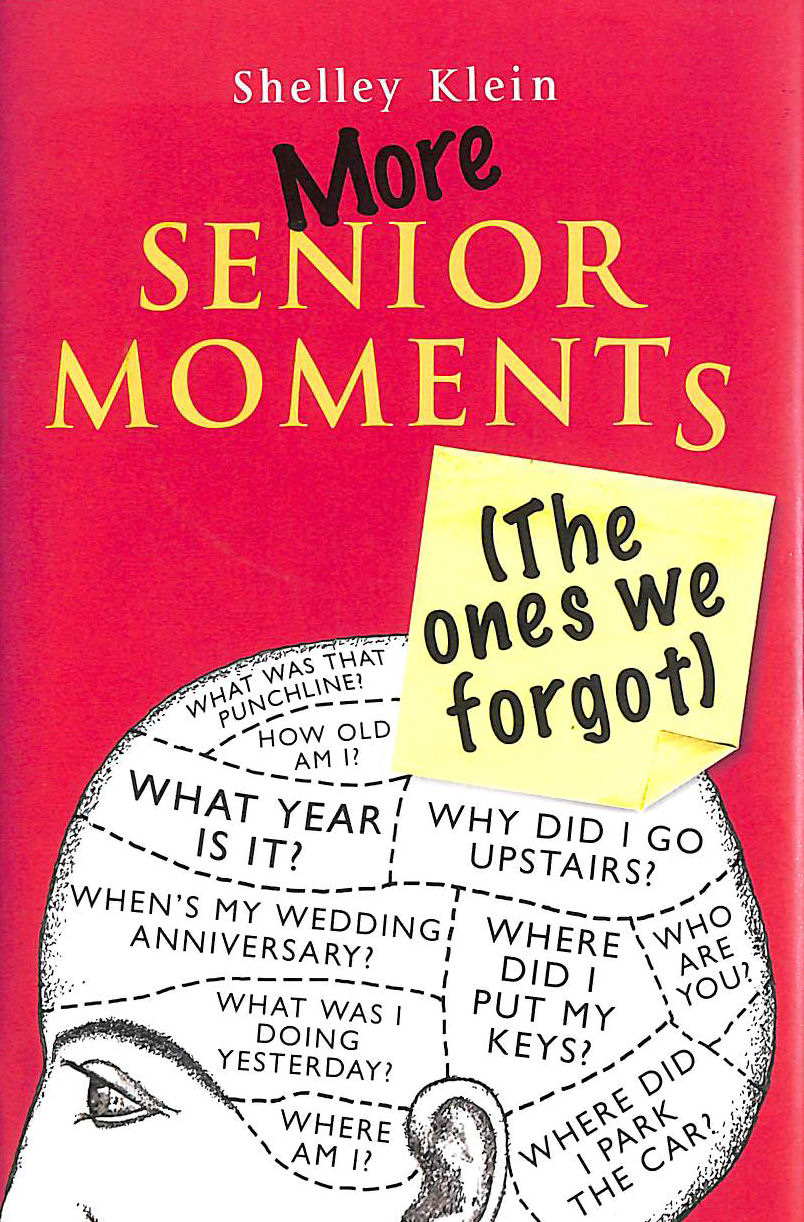 Image for More Senior Moments (The Ones We Forgot)