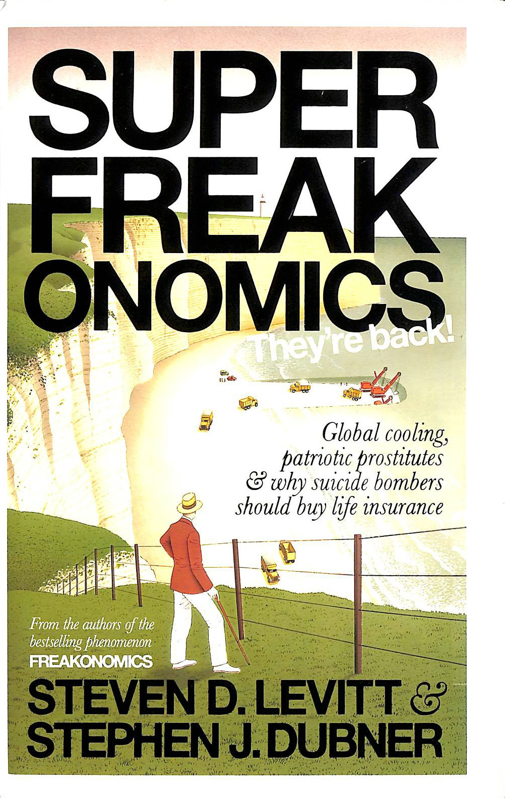 Image for Superfreakonomics: Global Cooling, Patriotic Prostitutes and Why Suicide Bombers Should Buy Life Insurance