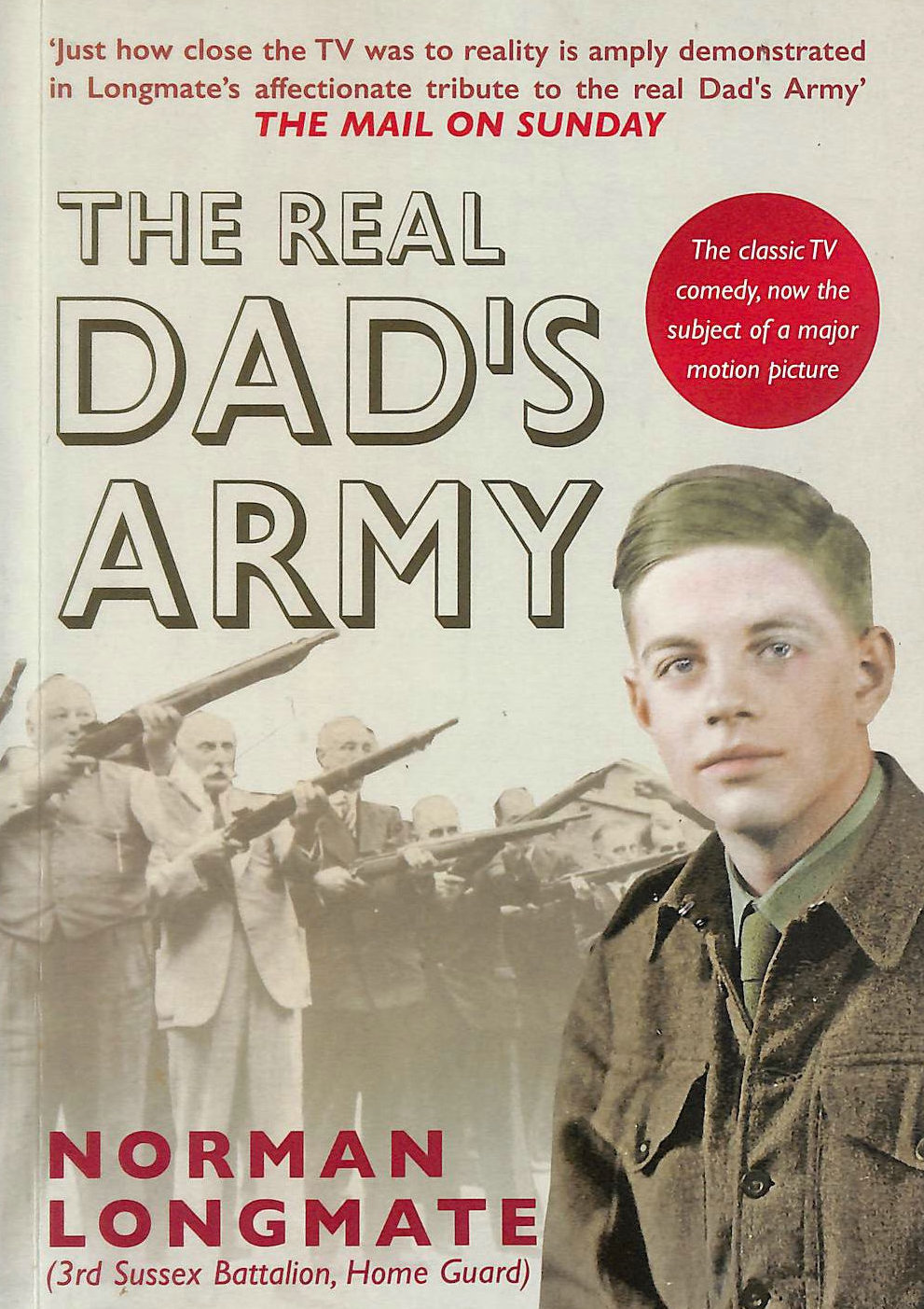 Image for The Real Dad's Army: The Story of the Home Guard