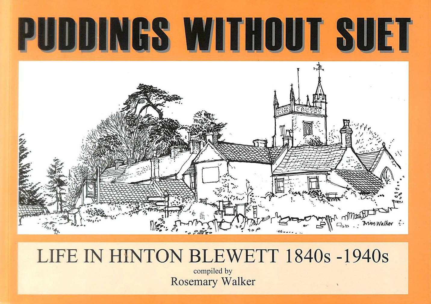 Image for Puddings without Suet: Life in Hinton Blewett 1840s - 1940s