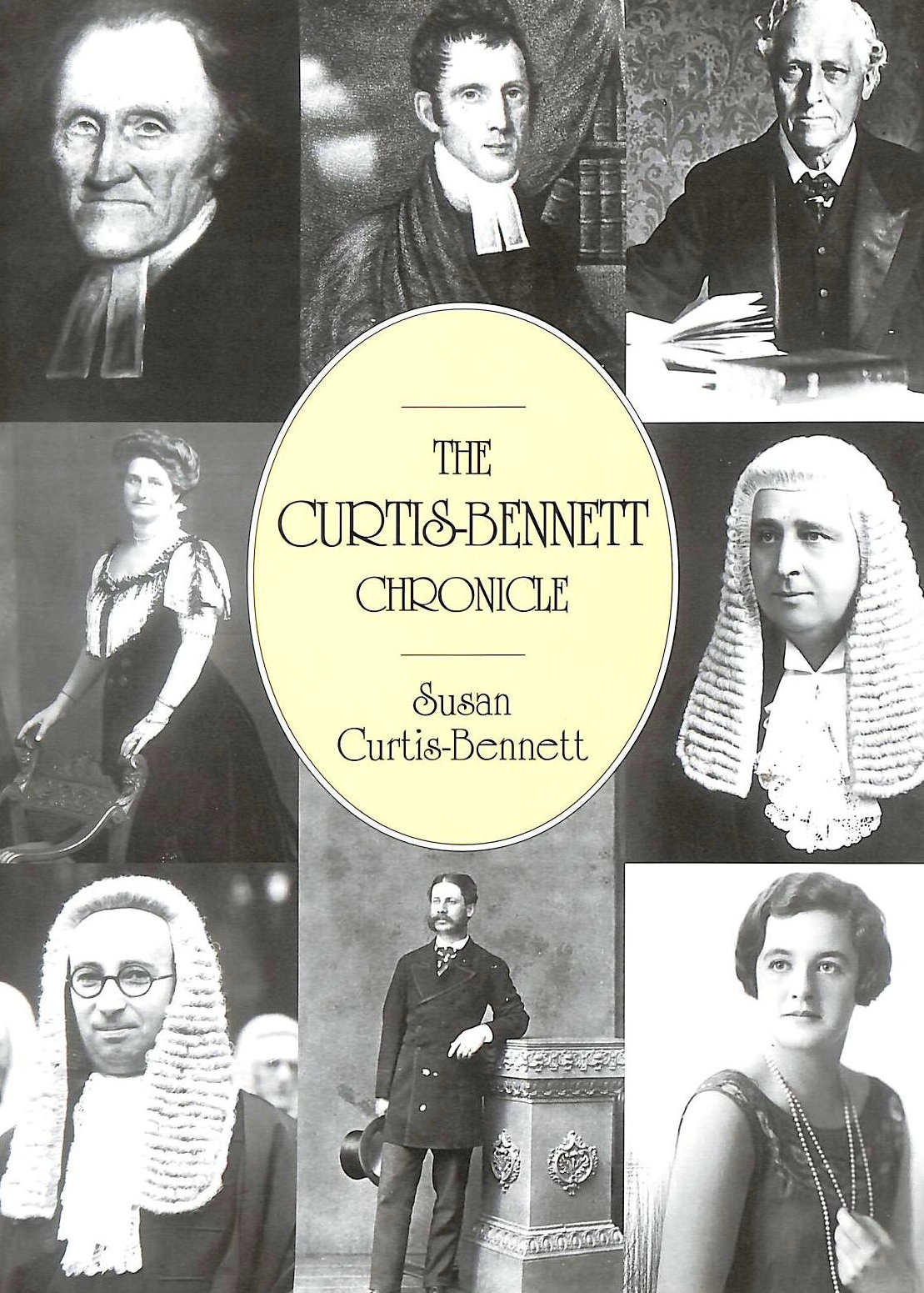 Image for The Curtis-Bennett Chronicle: The Story of the Legal Family and the Genes which made Them