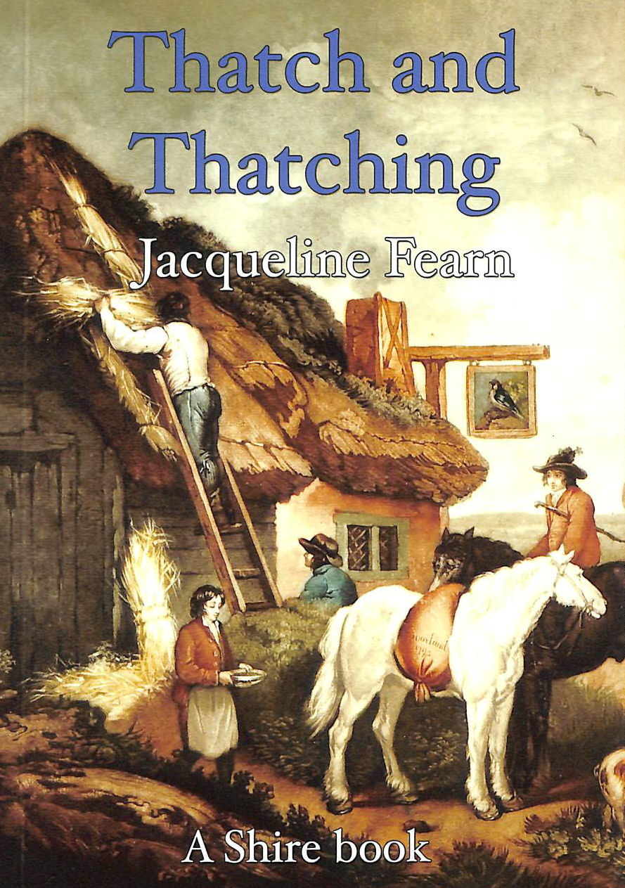 Image for Thatch and Thatching (Shire Album) (Shire Album S.)