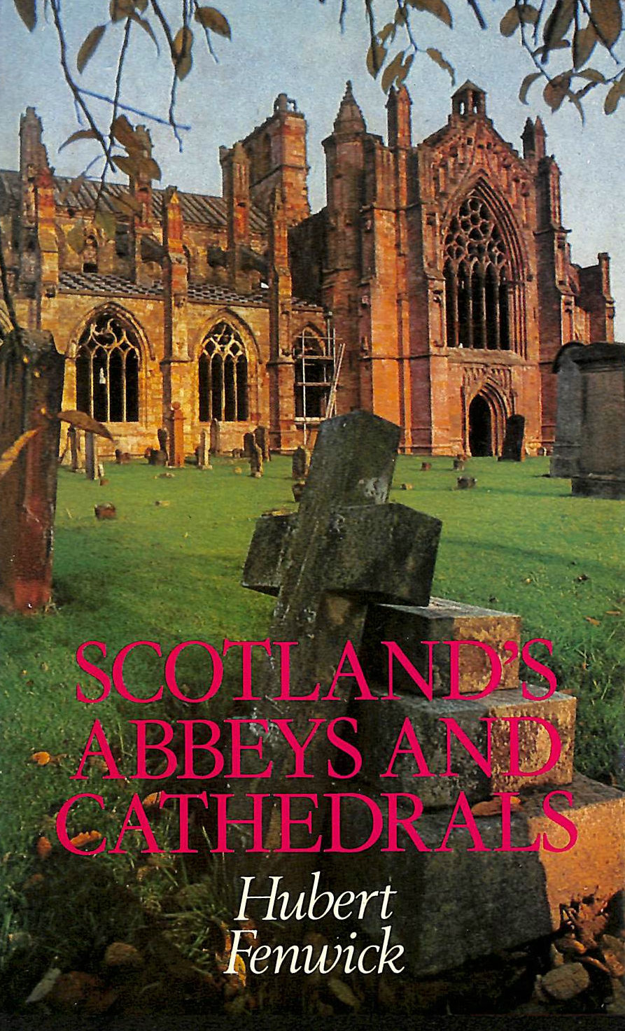 Image for Scotland's Abbeys and Cathedrals