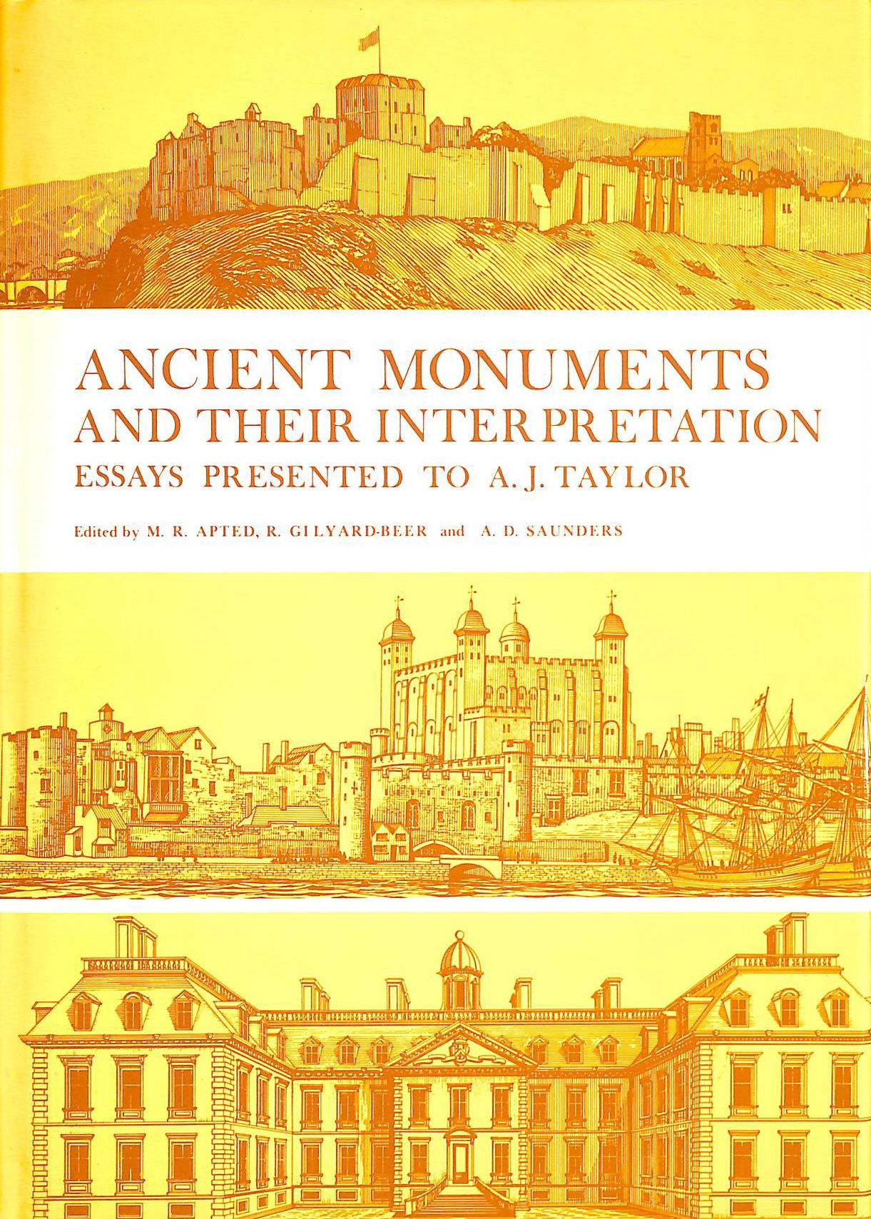 Image for Ancient Monuments and their Interpretation: Essays presented to A. J. Taylor