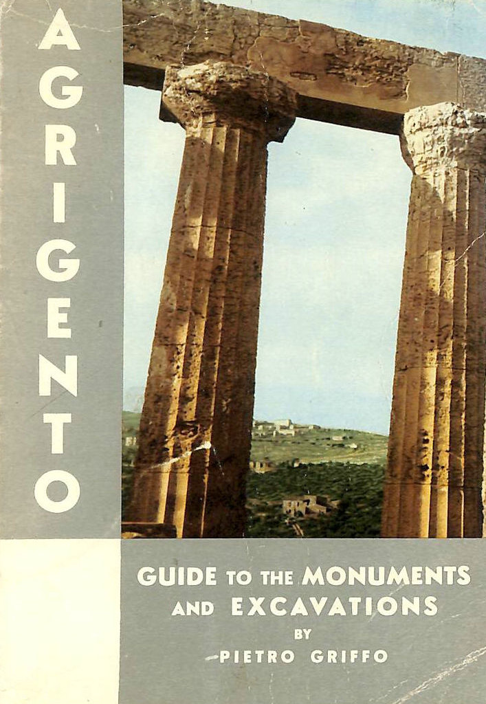 Image for Agrigento Guide to the Monuments and Excavations