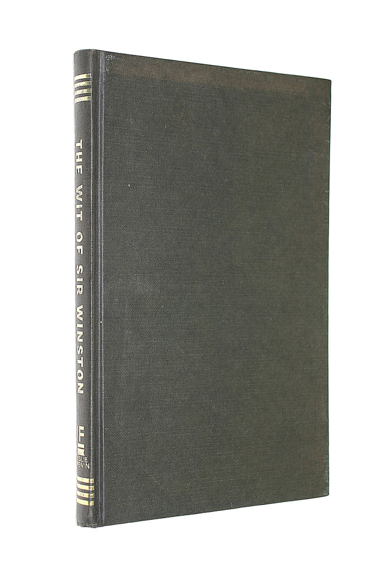 Image for The wit of Sir Winston: Compiled by Adam Sykes and Iain Sp oat